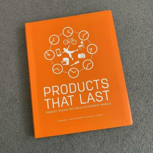 Products that Last / Circulaire Economie / Duurzaamheid